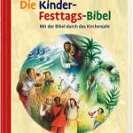 Die Kinder-Festtags-Bibel